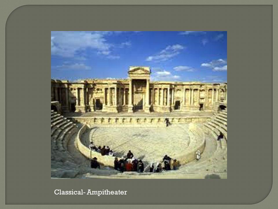 Classical- Ampitheater