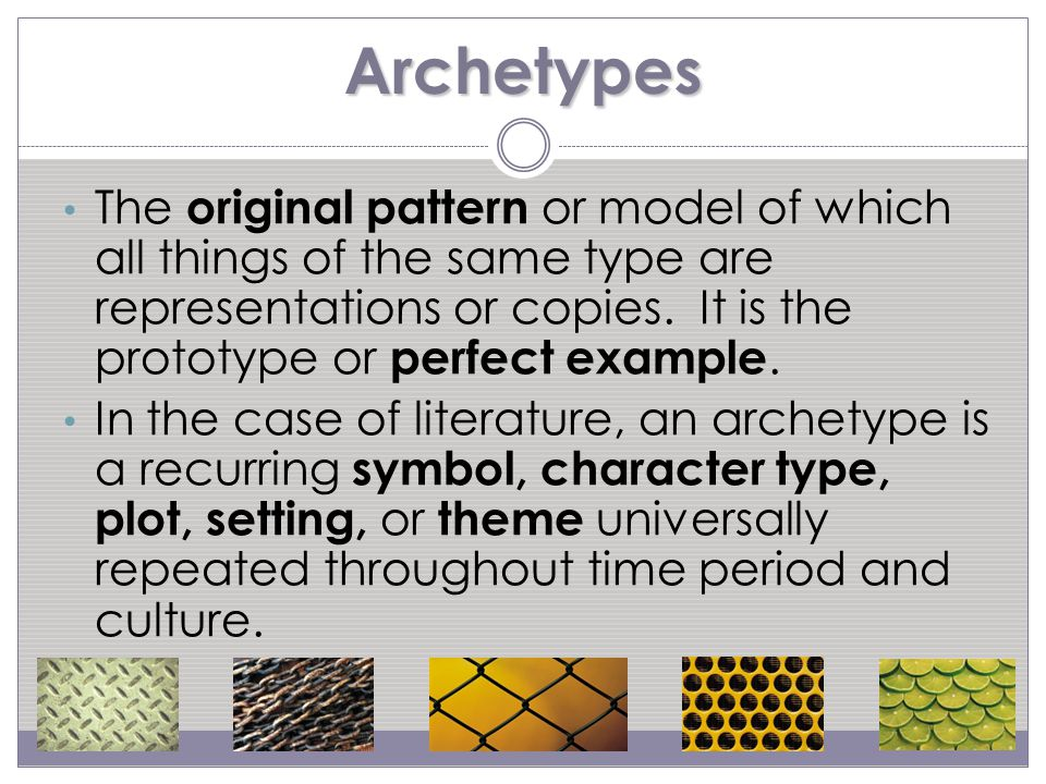 History of Archetypes Developed by Karl Jung (Swedish) and Joseph Campbell (American).