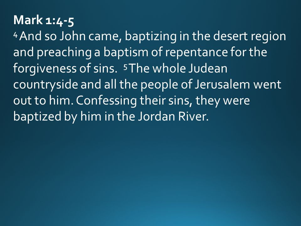 John's Role Prepare people for the coming of the Lord Fulfilled role by preaching a baptism of repentance for the forgiveness of sins and baptizing