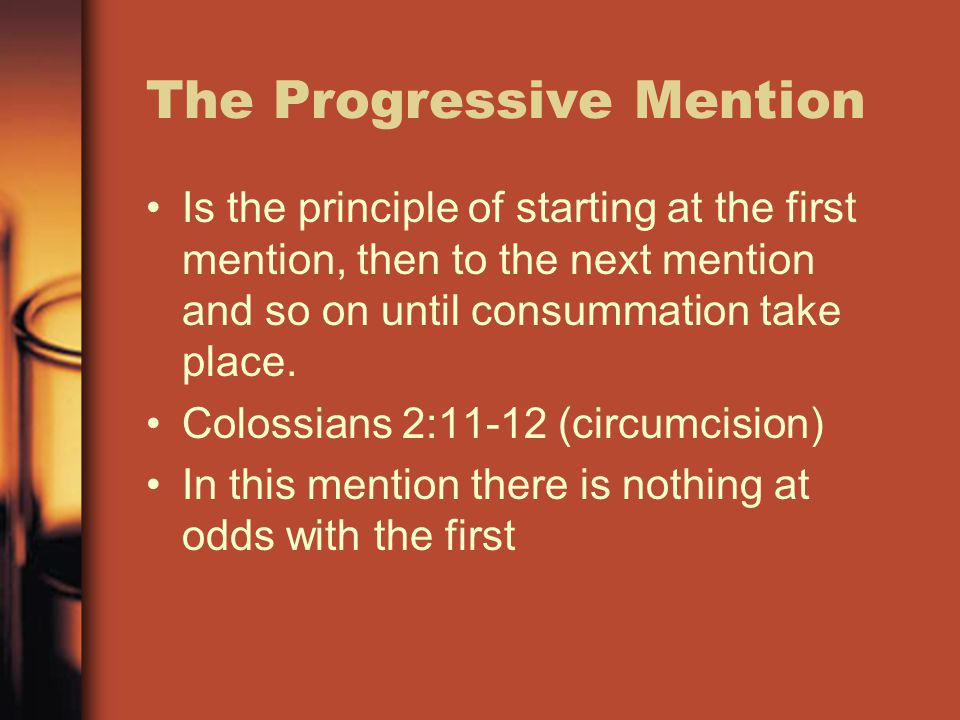 The Progressive Mention Is the principle of starting at the first mention, then to the next mention and so on until consummation take place.
