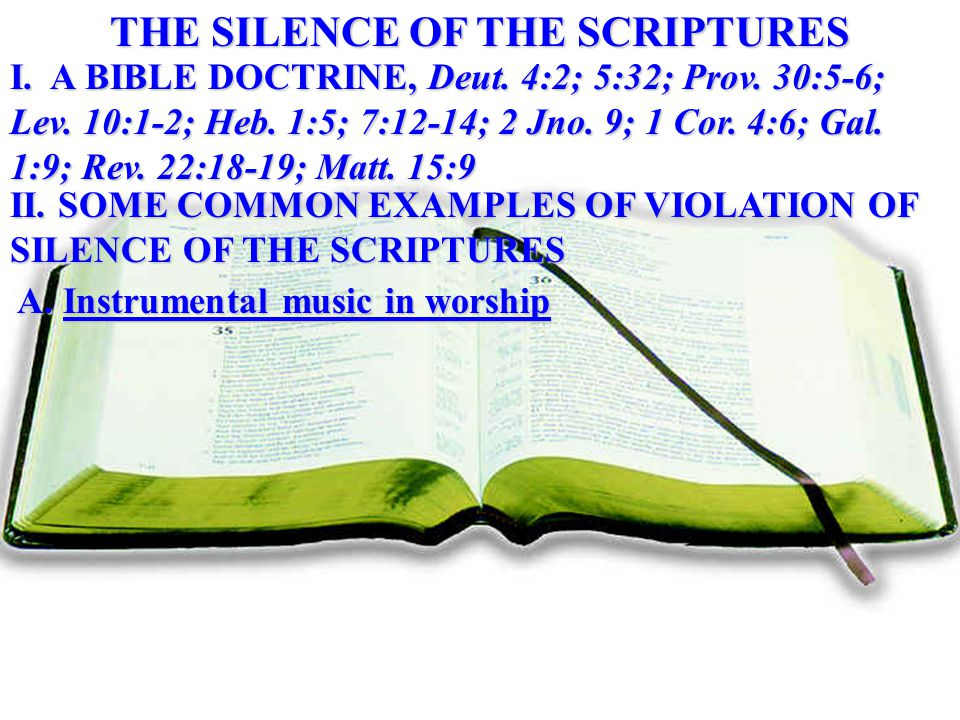 I. A BIBLE DOCTRINE, Deut. 4:2; 5:32; Prov. 30:5-6; Lev.