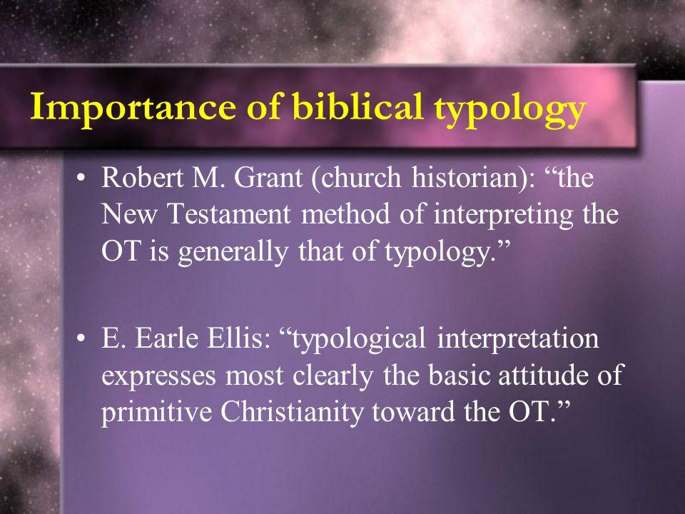 Characteristics of Biblical Typology 1.