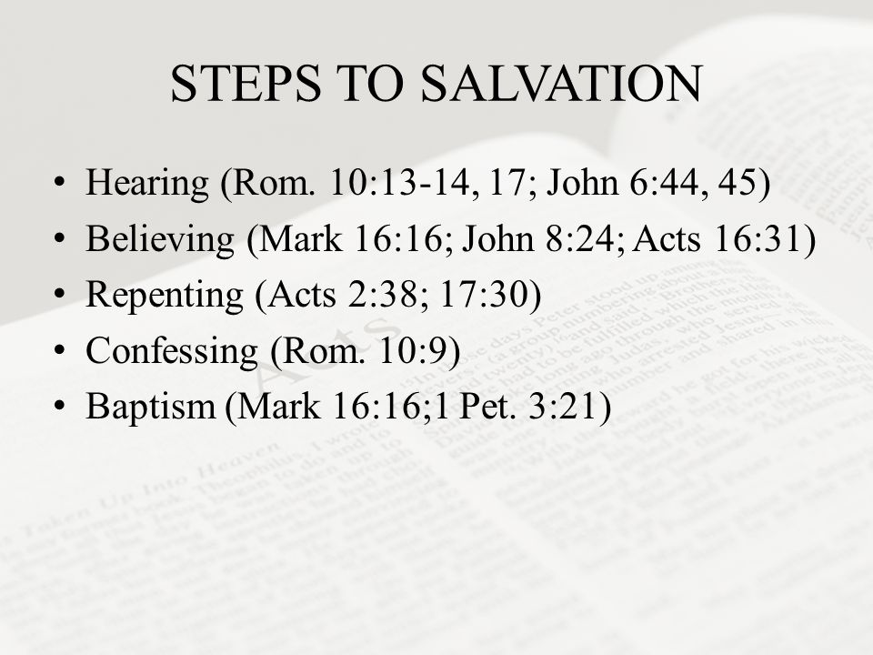 STEPS TO SALVATION Hearing (Rom.
