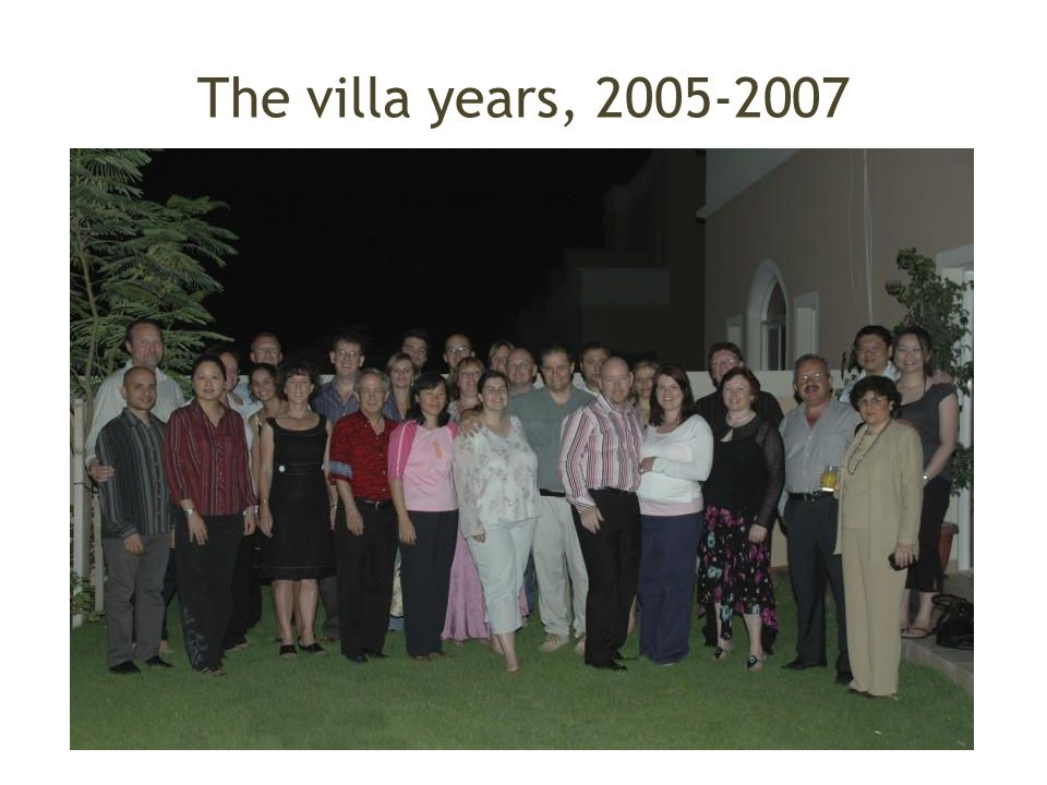 The villa years, 2005-2007