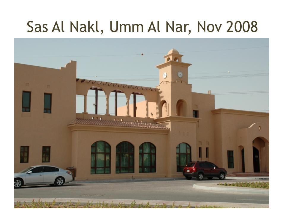 Sas Al Nakl, Umm Al Nar, Nov 2008