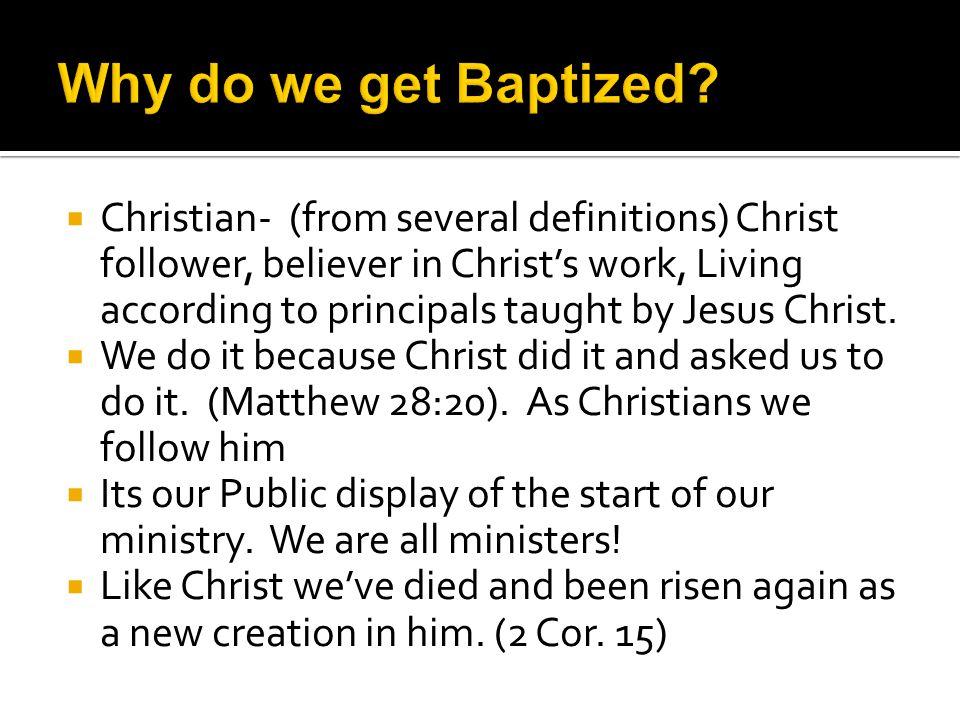  Baptism isn't getting saved, its symbolism.
