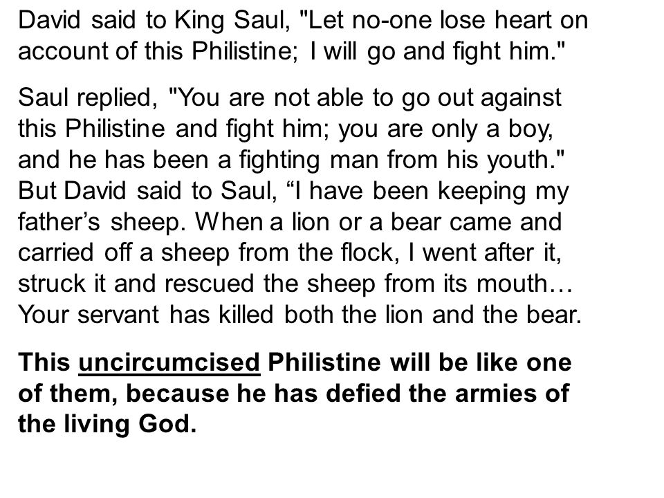 David said to King Saul,