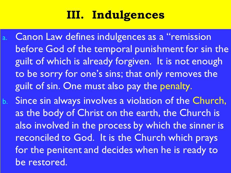 12 III. Indulgences a.