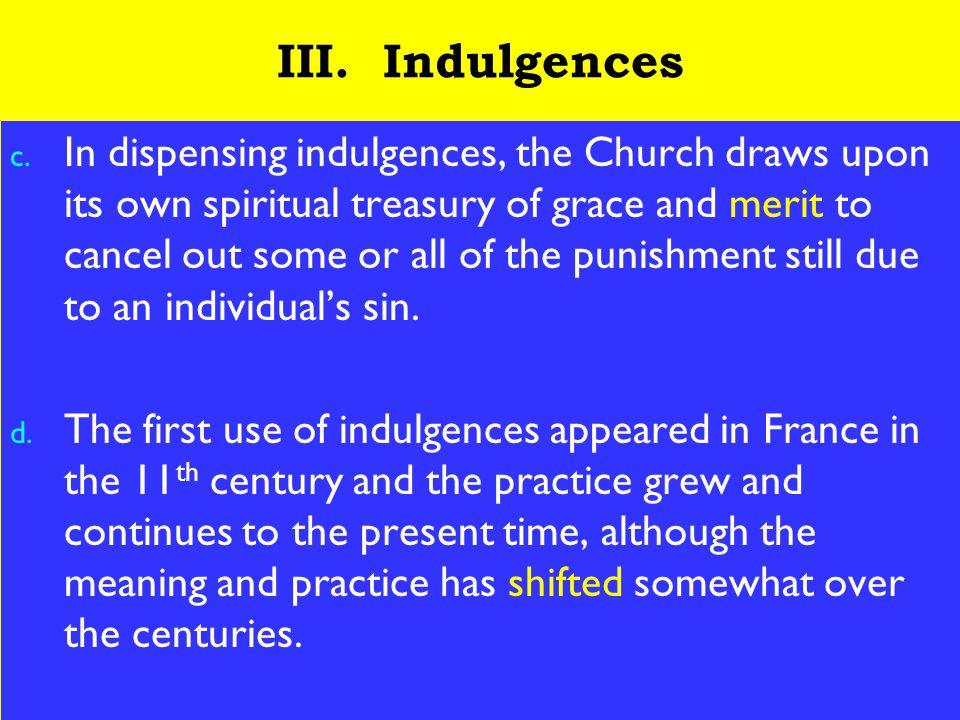 13 III. Indulgences c.