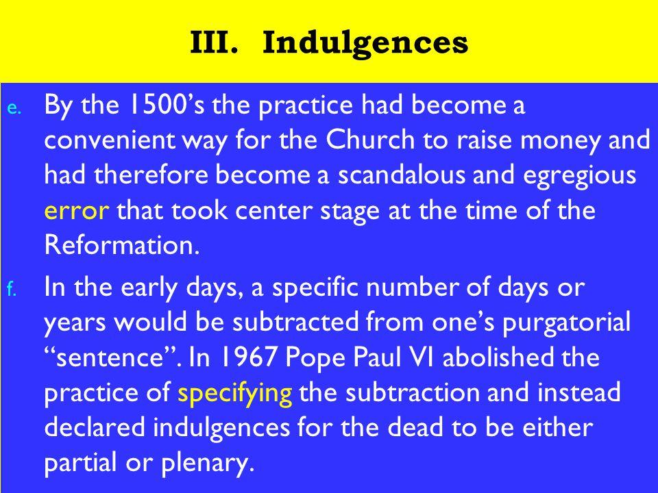 14 III. Indulgences e.