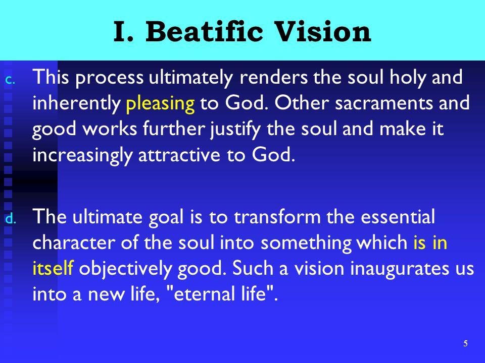 6 I.Beatific Vision e.