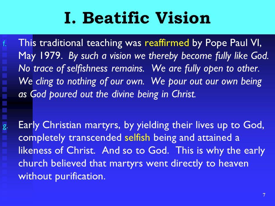 8 I.Beatific Vision h.