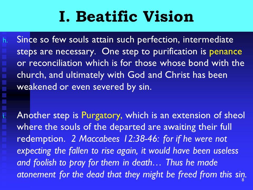 8 I. Beatific Vision h.