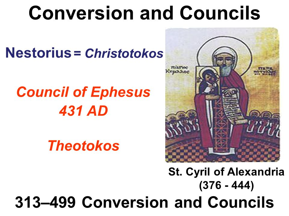 Conversion and Councils 313–499 Conversion and Councils St.