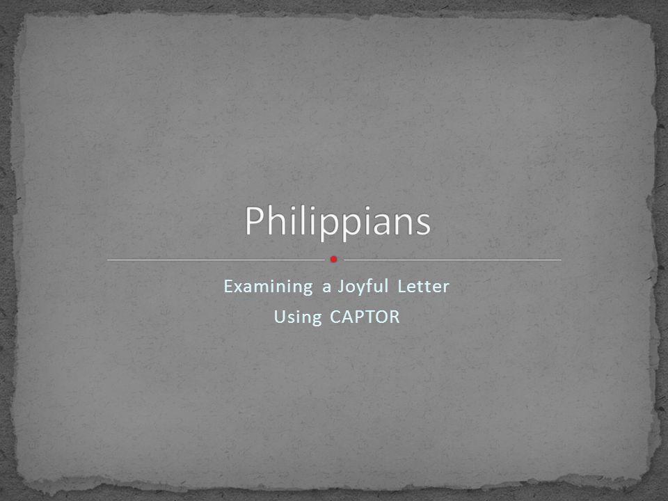 Examining a Joyful Letter Using CAPTOR