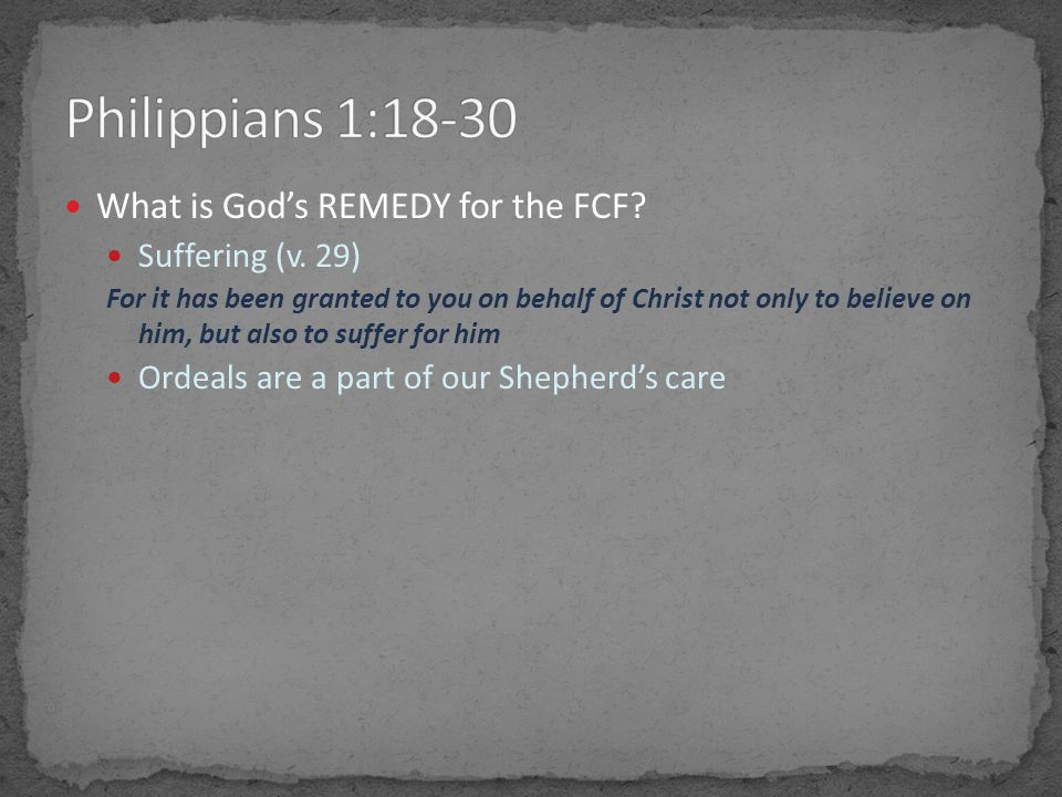 What is God's REMEDY for the FCF. Suffering (v.
