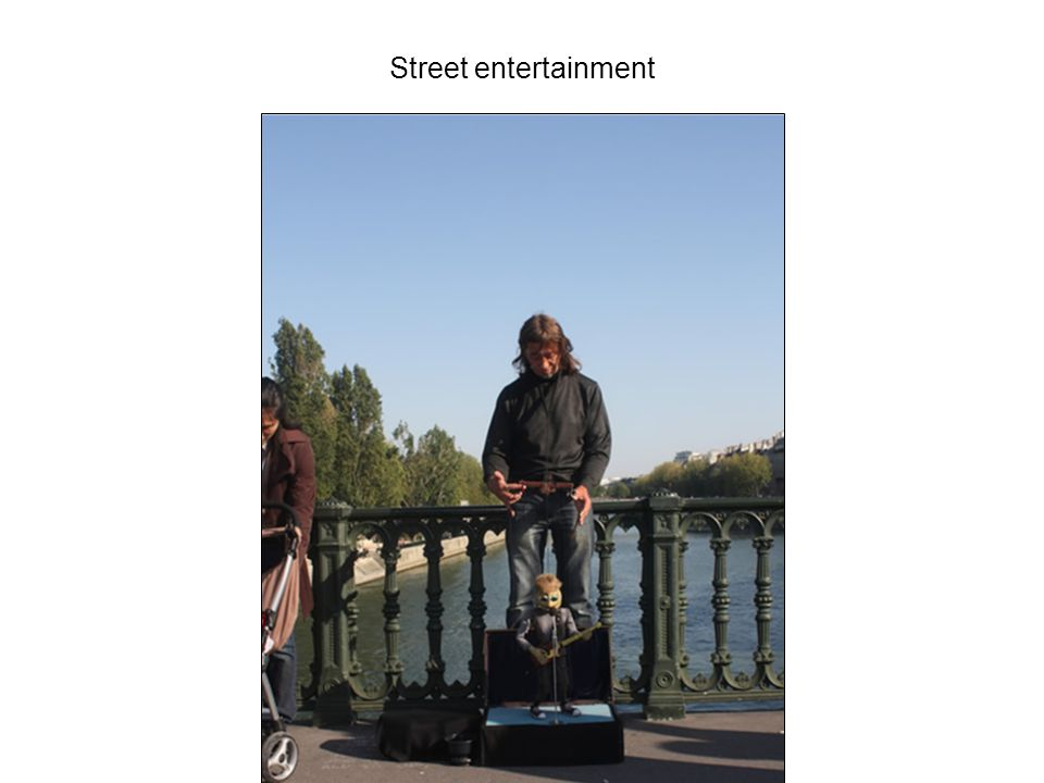 Street entertainment
