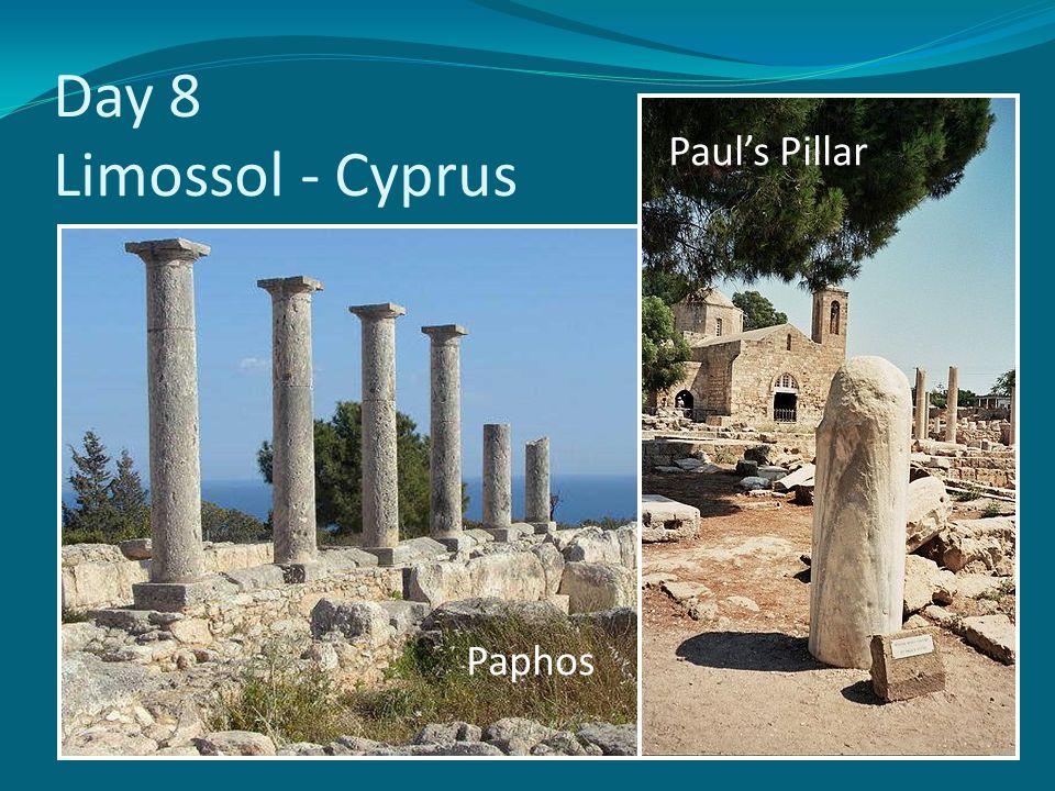 Day 8 Limossol - Cyprus Paul's Pillar Paphos