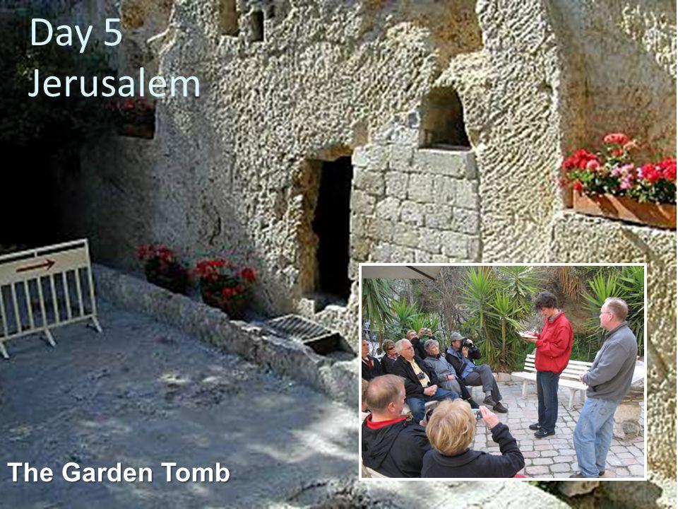 Day 5 Jerusalem
