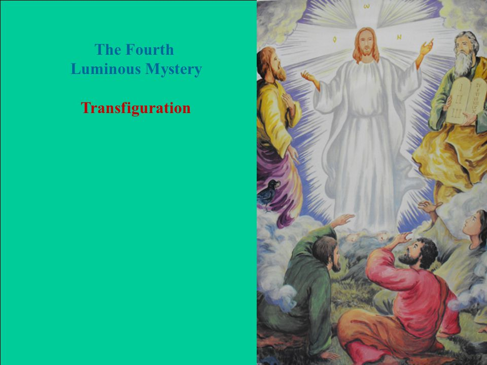 The Fourth Luminous Mystery Transfiguration