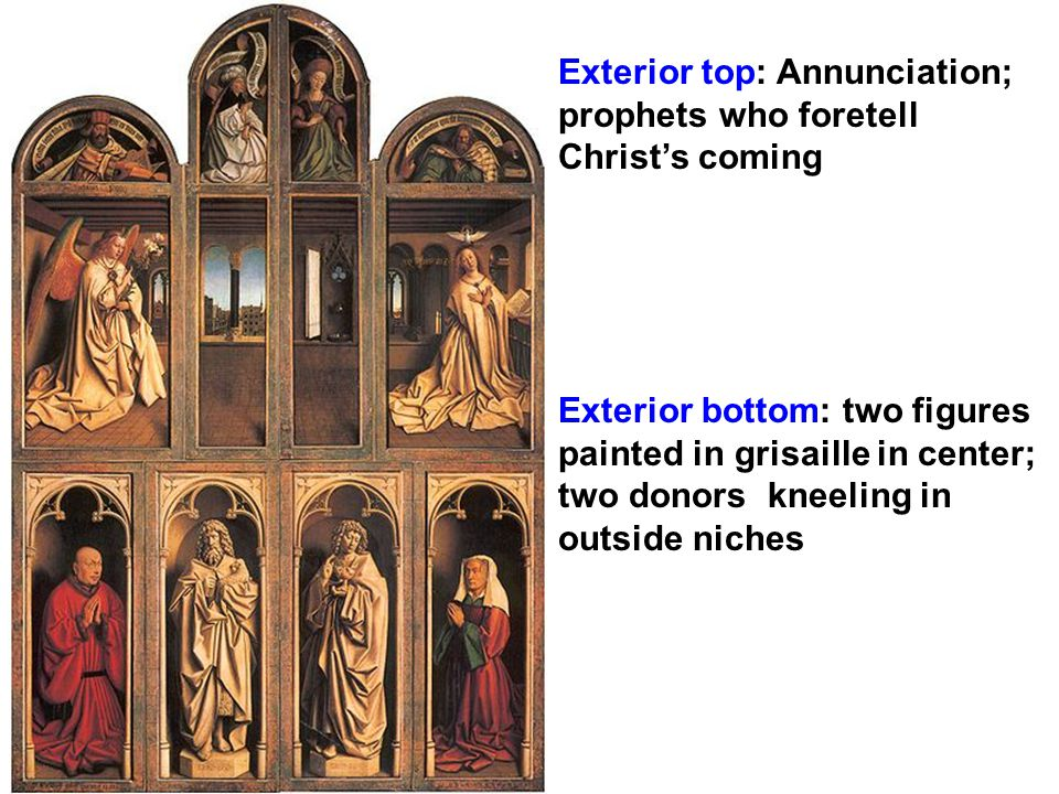 Exterior top: Annunciation; prophets who foretell Christ's coming Exterior bottom: two figures painted in grisaille in center; two donors kneeling in outside niches