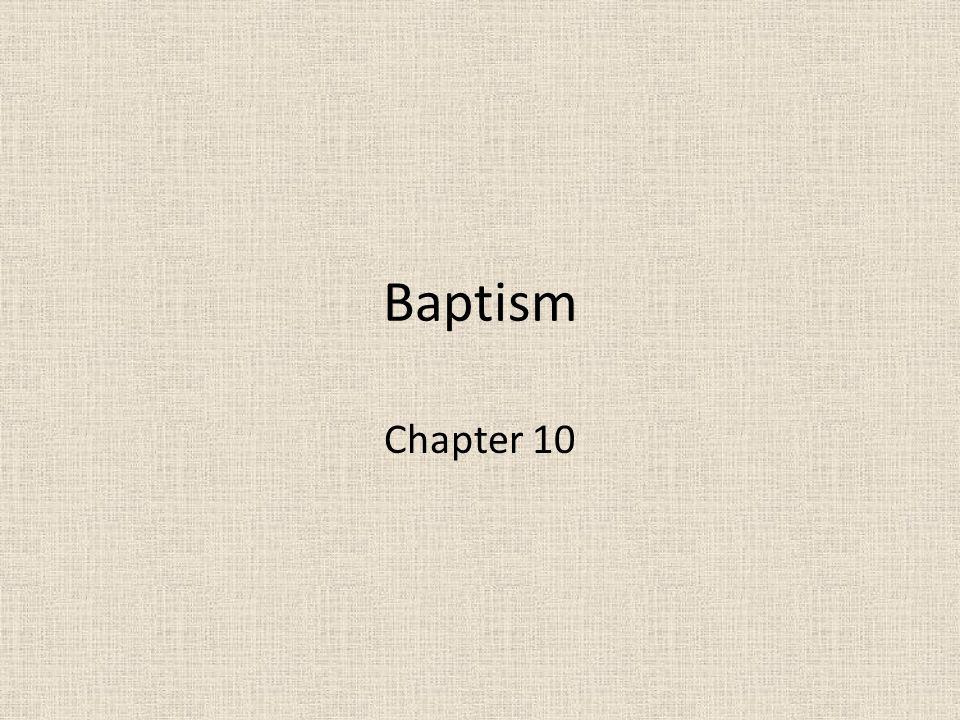 Baptism Chapter 10