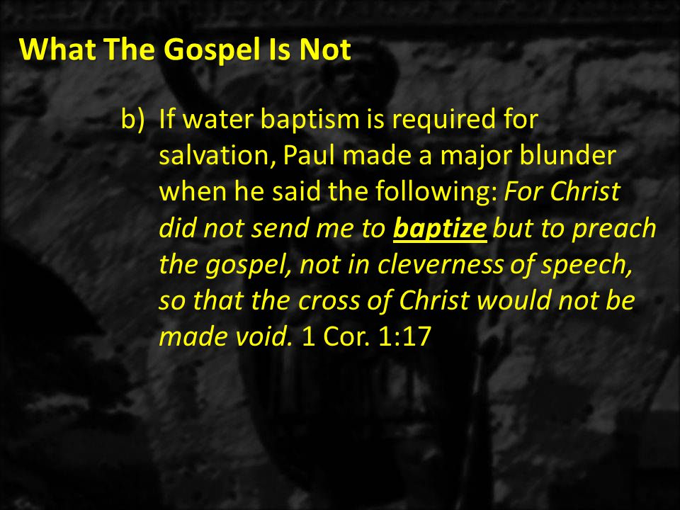 What The Gospel Is Not 1)Repent in Greek (METANOIA) means to change your mind or change your thinking.