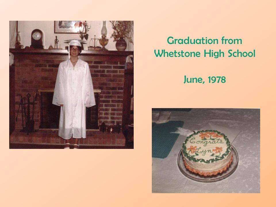 Graduation from Whetstone High School June, 1978