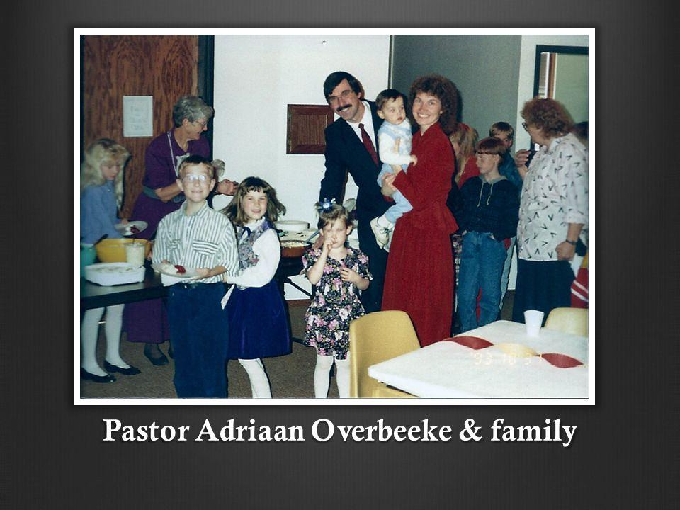 Pastor Adriaan Overbeeke & family