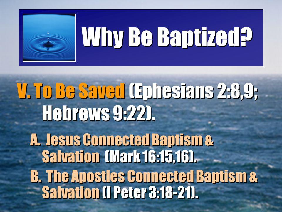 Why Be Baptized.VI.