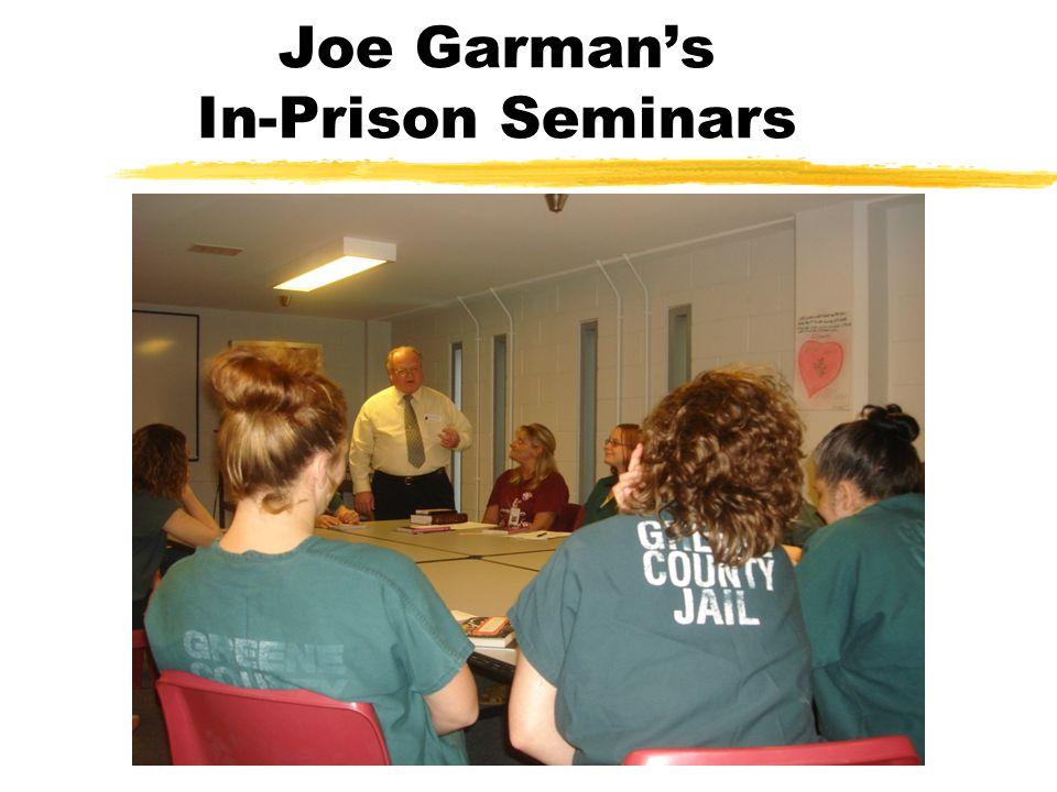 Joe Garman's In-Prison Seminars