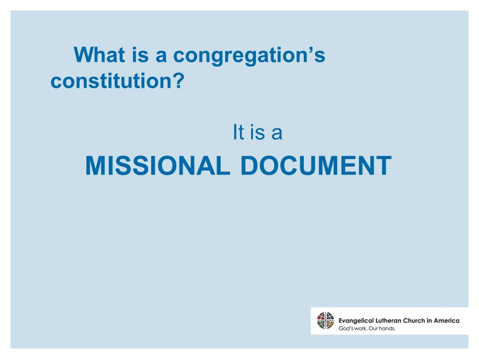 Model Constitution for Congregations *C5.03 Only such authority as is delegated to the Congregation Council or other organizational units in this congregation s governing documents is recognized.