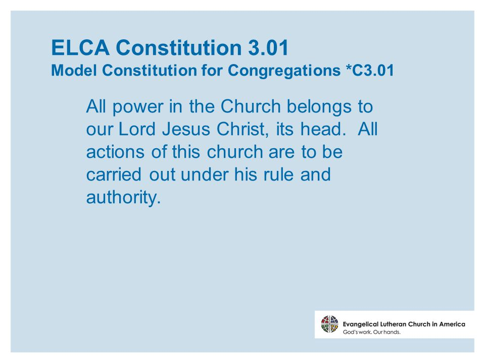 ELCA Constitution 8.11 This church shall seek to function as people of God through congregations, synods, and the churchwide organization, all of which shall be interdependent.