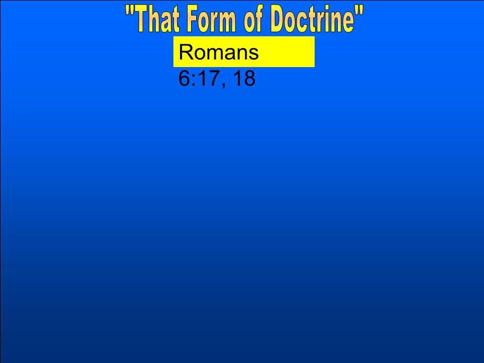 Romans 6:17, 18