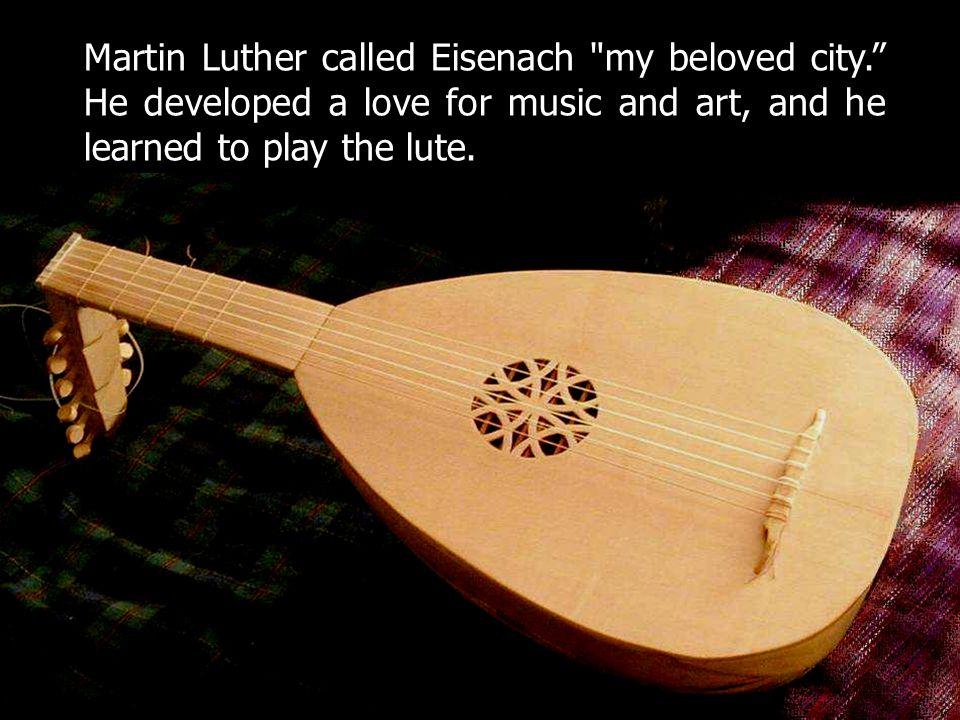 Martin Luther called Eisenach