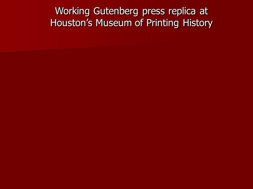 Working Gutenberg press replica at Houston's Museum of Printing History
