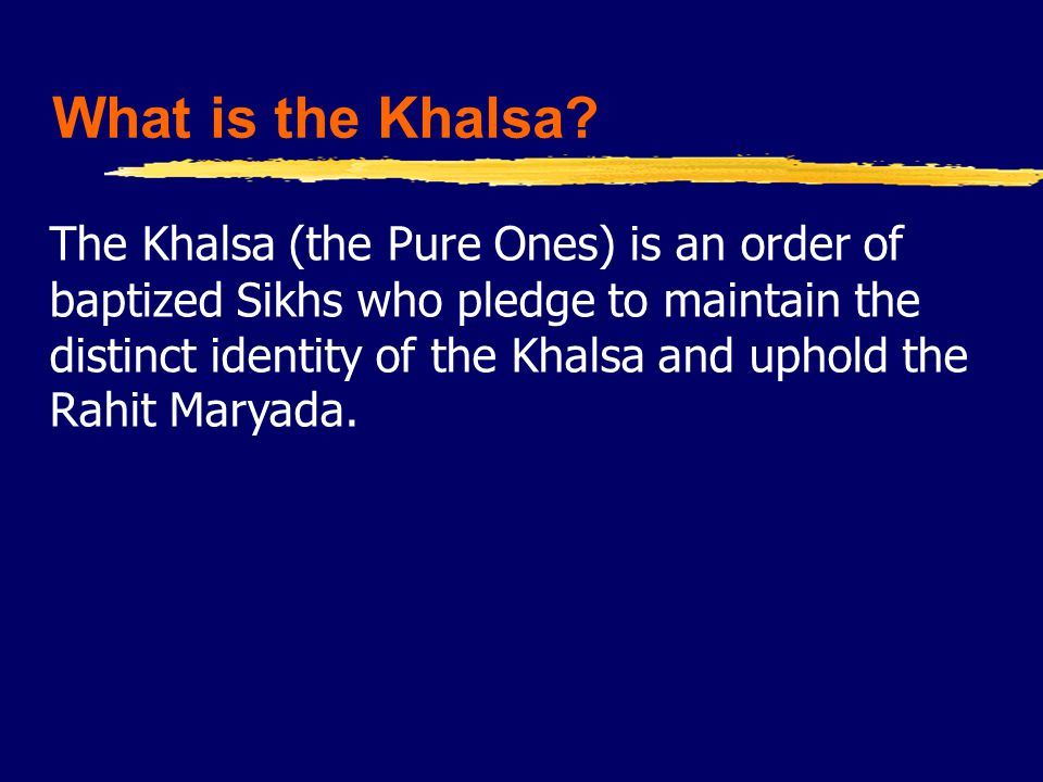 What is the Khalsa.