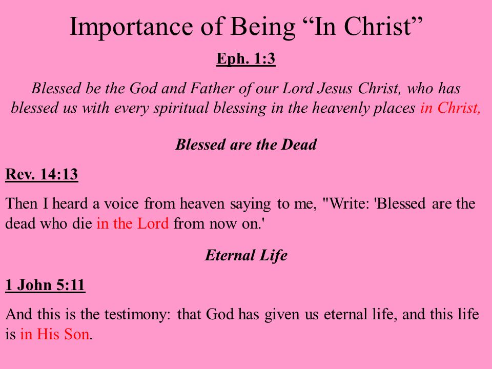 Importance of Being In Christ Eph.