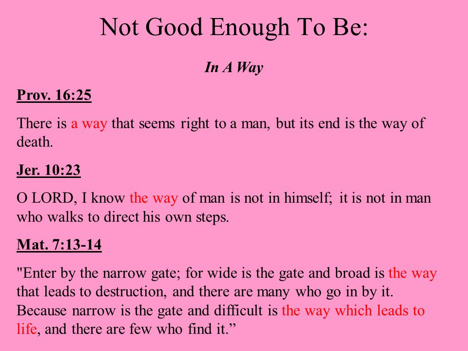 Not Good Enough To Be: A Believer Heb.