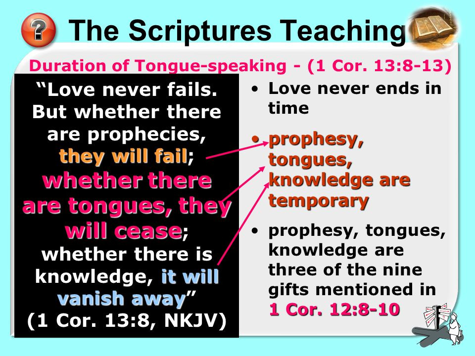 The Scriptures Teaching Duration of Tongue-speaking - (1 Cor.