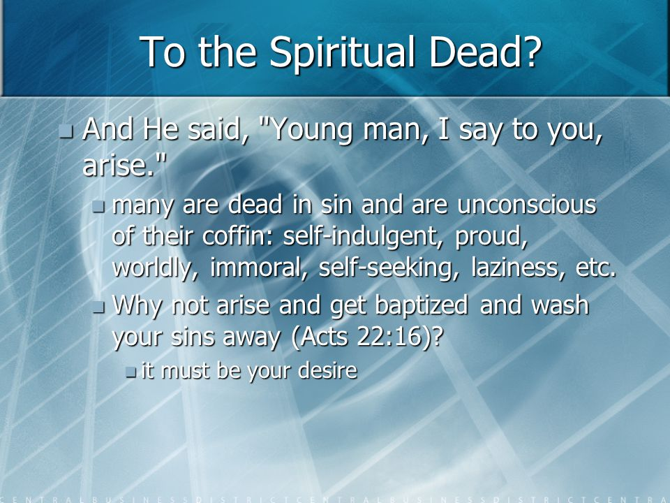 To the Spiritual Dead.