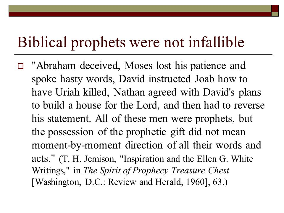 Biblical prophets were not infallible 