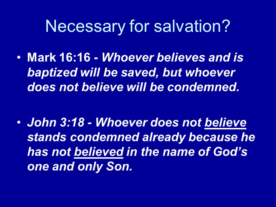 Necessary for salvation.