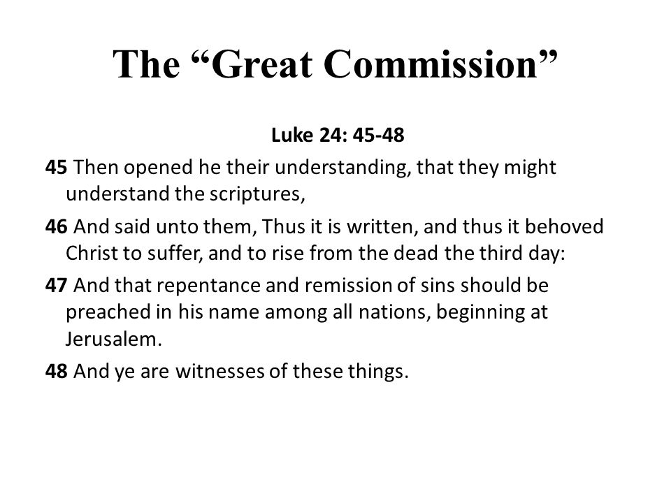Synthesis of the Great Commission Texts … teach all nations, baptizing them in the name of the Father, and of the Son, and of the Holy Ghost: …preach the gospel to every creature.