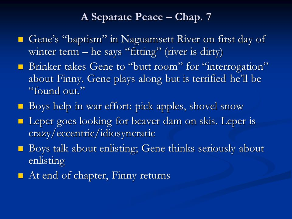 A Separate Peace – Chap.