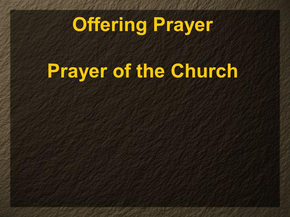 Offering Prayer Prayer of the Church