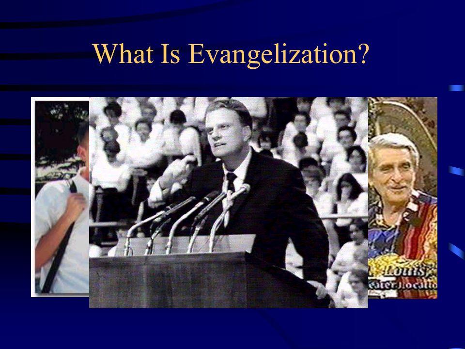 What Is Evangelization?