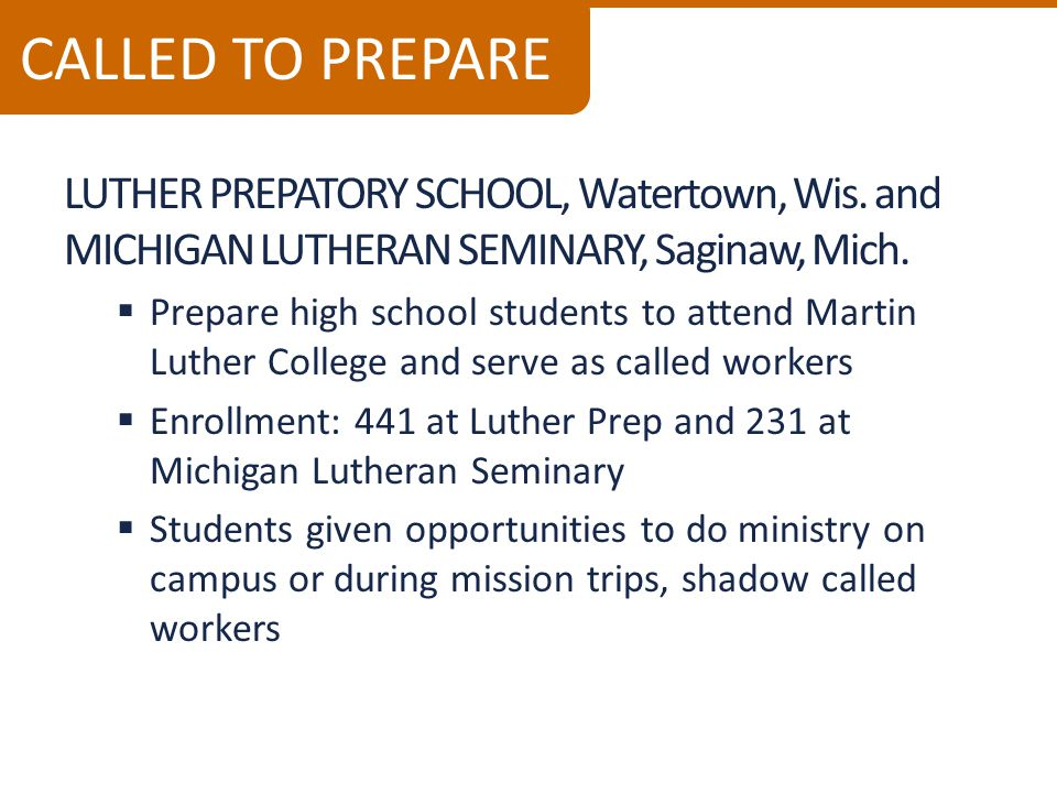 LUTHER PREPATORY SCHOOL, Watertown, Wis. and MICHIGAN LUTHERAN SEMINARY, Saginaw, Mich.