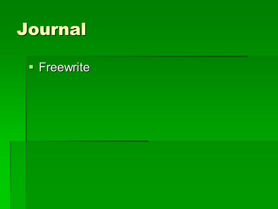 Journal  Freewrite