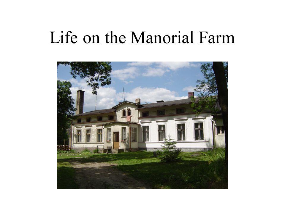 Life on the Manorial Farm